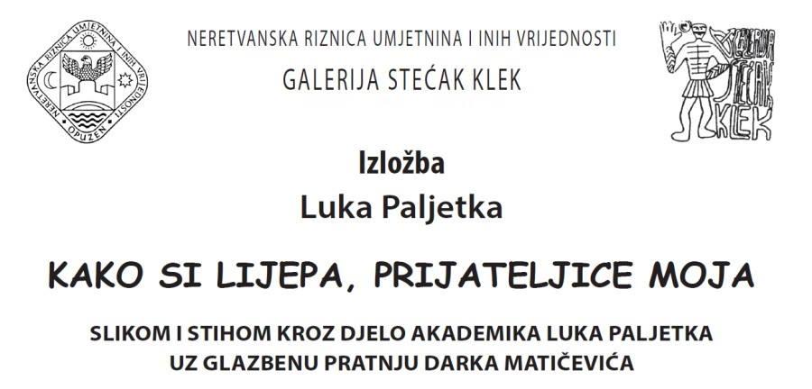 NAJAVA Večeras u Kleku otvorenje izložbe akademika Luka Paljetka